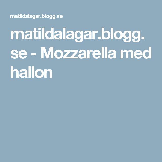 matildalagar.blogg.se - Mozzarella med hallon