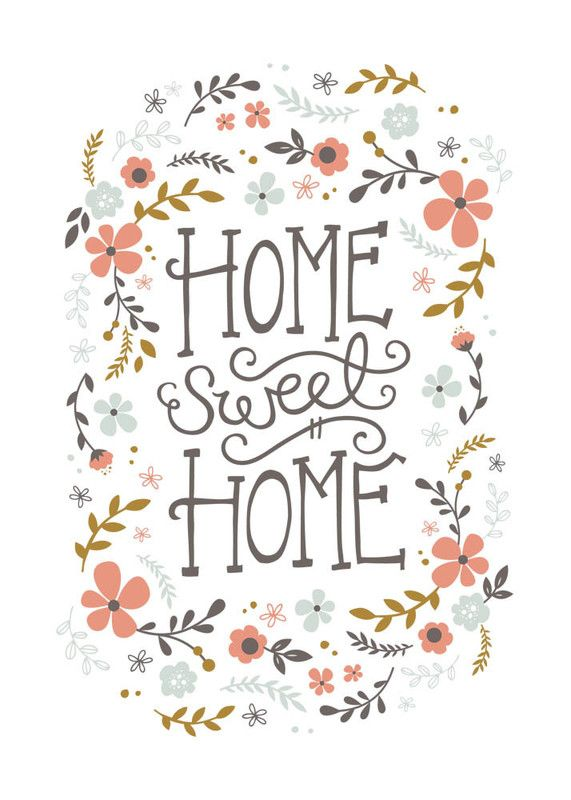 Home Sweet Home = やっぱ我が家がいちばん!