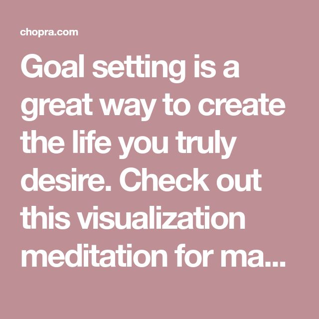 Goal setting is a great way to create the life you truly desire. Check out this visualization meditation for manifesting your vision.