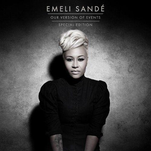 Our Version of Events [Special Edition: Bonus Tracks] ~ Emeli Sandé, http://www.amazon.co.uk/dp/B008VQXOGC/ref=cm_sw_r_pi_dp_yUoNrb0SYYMBX