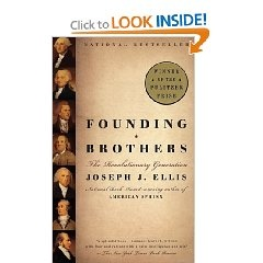 founding brothers the revolutionary generation thesis