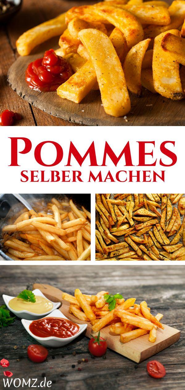 Pommes selber machen: Rezept für Backofen, Fritteuse, Pfanne – WOMZ