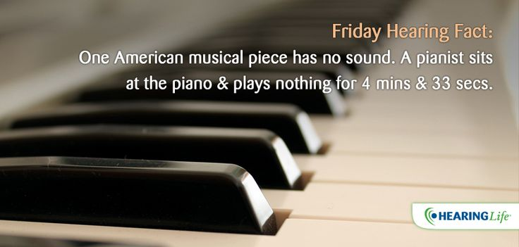 Friday Hearing Facts: One #American musical place has no sound. A pianist  sits at the piano and plays nothing for 4 mins and 33 secs.  #hearingtips #hearingloss