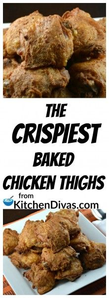 These are the Crispiest Baked Chicken Thighs you will ever enjoy! Easy to prepare and fabulous to eat. Use your favorite chicken seasoning and they turn out beautifully, every time. This recipe is for all of you chicken thigh lovers out there that want to enjoy crispy skin and totally tender and juicy meat inside.   https://kitchendivas.com/the-crispiest-baked-chicken-thighs/ via @2kitchendivas