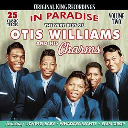 The Very Best of Otis Williams and His Charms: In Paradise, Vol. 2 [CD]