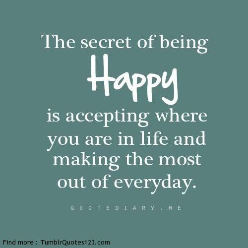 The secret of being happy