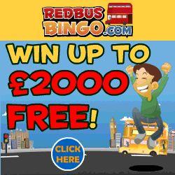 RED BUS BINGO up to 2000% Match and £1,000 DAILY FREE BINGO
