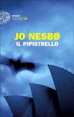 Jo Nesbø, Il pipistrello, Stile Libero Big - DISPONIBILE ANCHE IN EBOOK