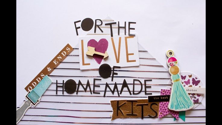 For the Love of Homemade Kits: July Kit Share