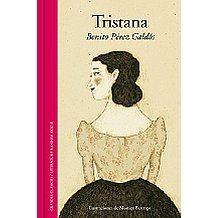 """""""TRISTANA""""   -   Benito Pérez Galdos"""