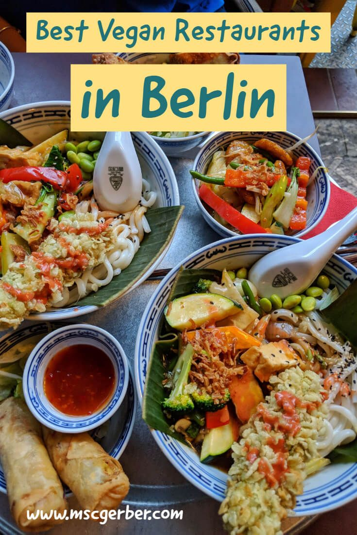 7 Of The Best Vegan Restaurants In Berlin Mscgerber Best Vegan Restaurants Vegan Restaurants Travel Food