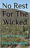 No Rest For The Wicked: Book 14 The Deadly Gun