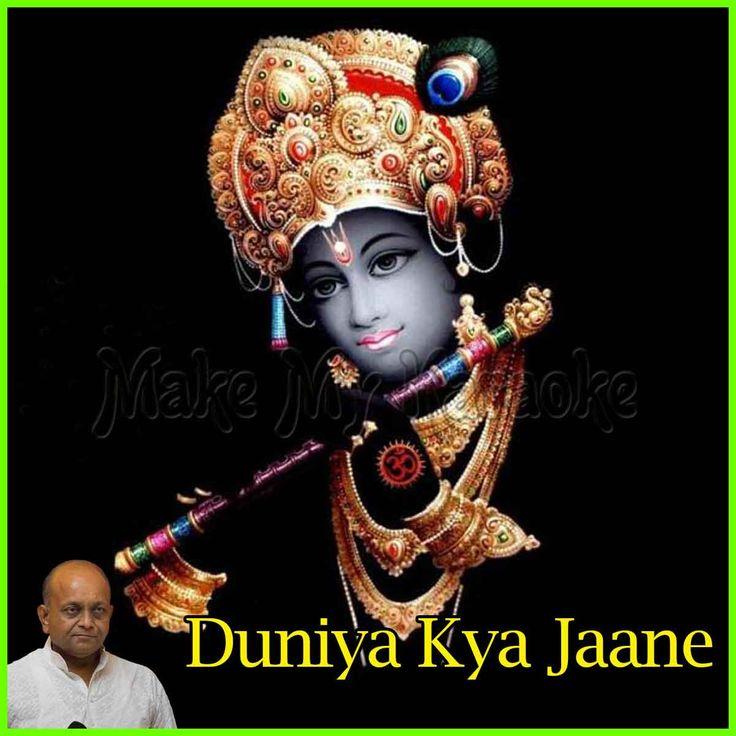https://www.makemykaraoke.com/mera-aapki-kripa-se-krishna-bhajan-duniya-kya-jaane-video.html   Song Name : Mera Aapki Kripa Se (Krishna Bhajan)    Movie/Album : Duniya Kya Jaane    Singer(s) : Vinod Agarwal   Year Of Release :    Music Director :    Cast In Movie :    Product Type :...