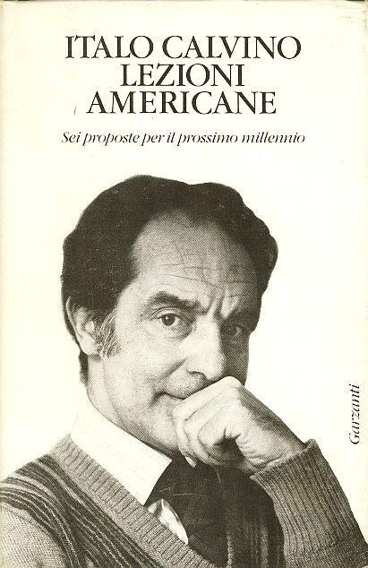 Italo Calvino - Lezioni Americane