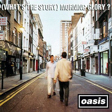 """Oasis - """"(What's The Story) Morning Glory?"""" ('95), Reissue ('14)"""