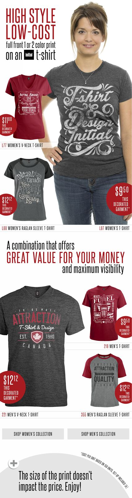 Attraction Inc.: HIGH STYLE, LOW-COST: FULL FRONT 1 OR 2 COLOR PRINT ON AN INITIAL T-SHIRT
