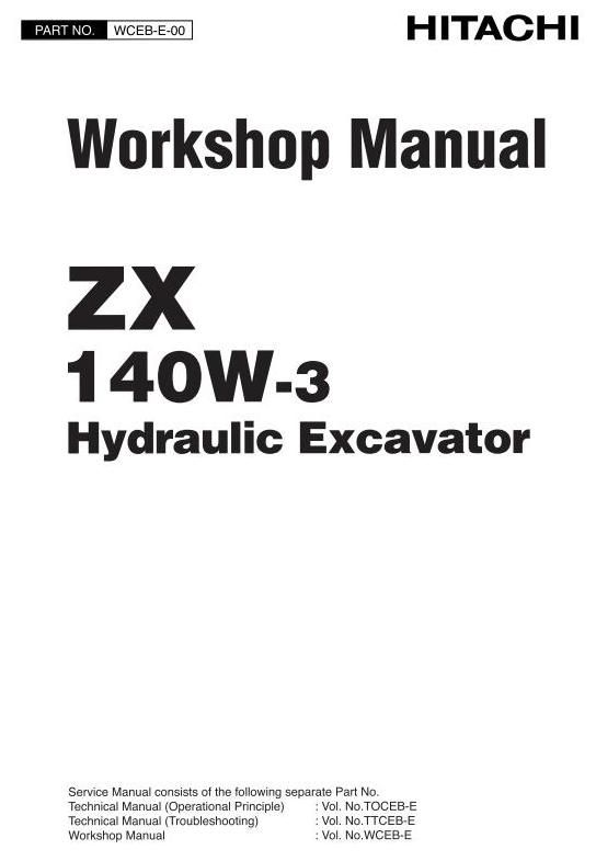 Original Illustrated Factory Workshop Service Manual for Hitachi Hydraulic Excavator Type ZX140.Original factory manuals for Hitachi Excavator Mashines, contains high quality images, circuit diagrams and instructions to help you to operate and repair your truck. All Manuals Printable and contains S