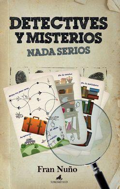 Descargar gratis DETECTIVES Y MISTERIOS NADA SERIOS () en español. PDF ebook Epub. Autor Fran Nuño. Edición TOROMITICO y ISBN 978-84-96947-88-7 Descargar este libro