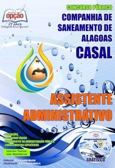 Apostila Concurso Companhia de Saneamento de Alagoas - CASAL / 2014: - Cargo: Assistente Administrativo