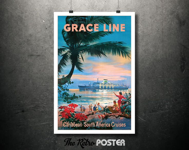 Grace Line - Caribbean - South American Cruises - 1950s Vintage Travel Tourism Poster // High Quality Fine Art Reproduction Giclée Print by TheRetroPoster on Etsy