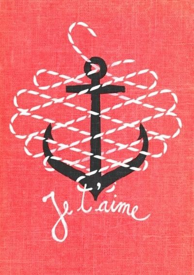 je t'aime. you are my anchor.