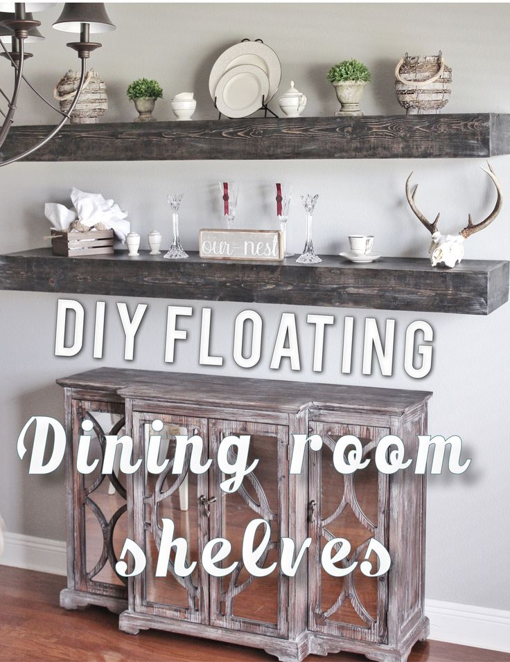 Best 25 Dining Room Floating Shelves Ideas On Pinterest  Wood Unique Floating Shelves Dining Room 2018