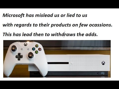 Xbox One S Misleading Add - Sony Never Lied To Us  !!!!!