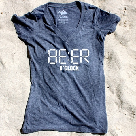Women's Beer O'Clock Tee. Great gift for the fashionable female beer drinker.  Sister in law needs this!