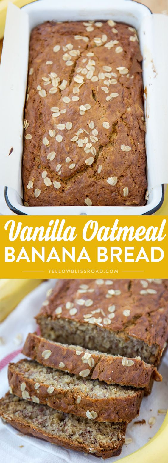 Vanilla Oatmeal Banana Bread - Made lighter with Greek Yogurt and less sugar…