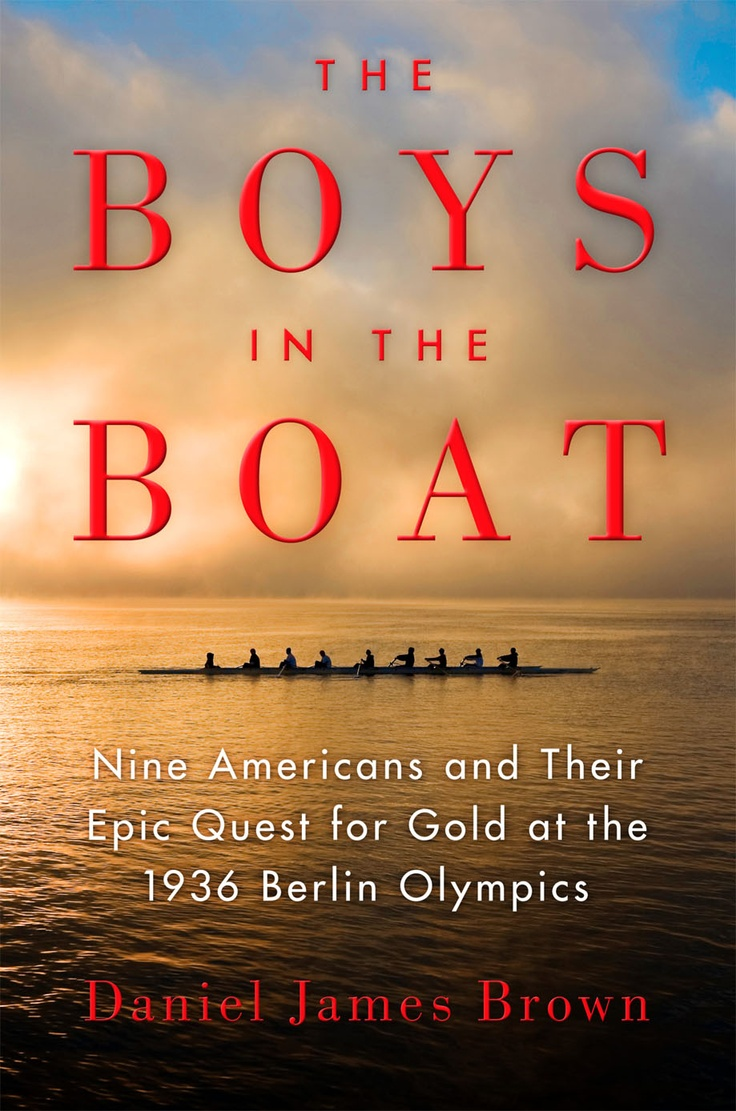 The Boys in the Boat by Daniel James Brown to be published June 4th. One of the most thrilling and beautifully written books I have read in a long time. The story about the University of Washington crew winning gold at the 1936 Olympics in Berlin. Movie rights acquired by the Weinstein Company.