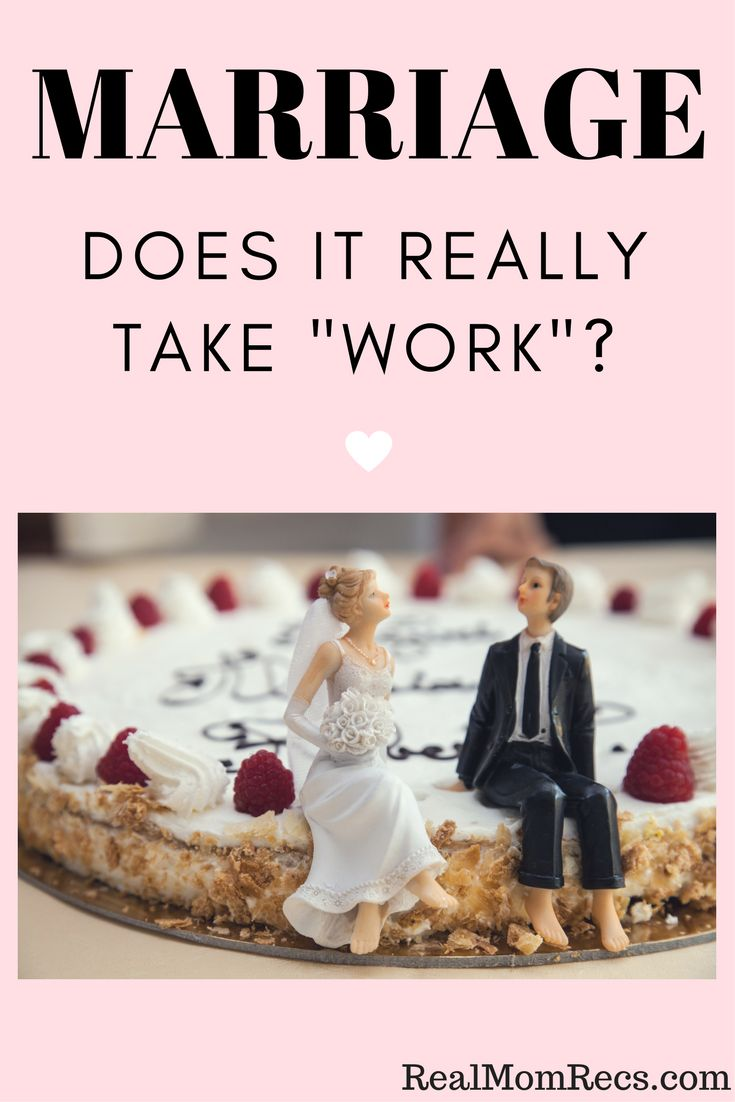 "Does marriage really take ""work""? Funny Mom blogger gives her take on this age-old advice."