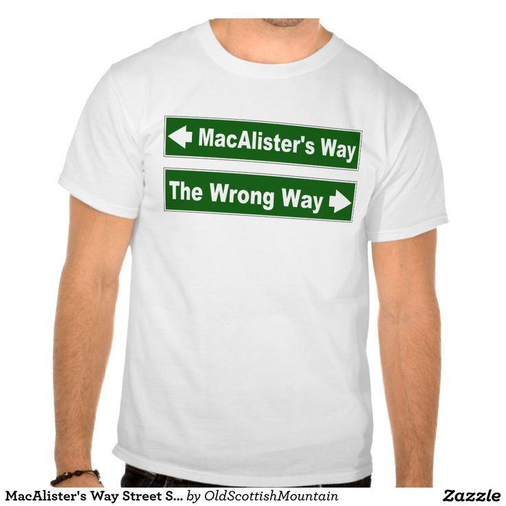 MacAlister's Way Street Sign Clan Shirt