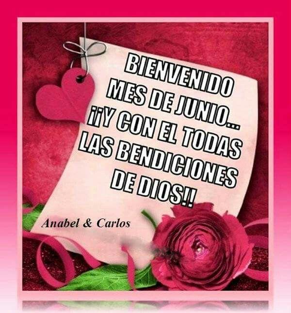 Bienvenido Junio!!! Un nuevo mes lleno de oportunidades y bendiciones para todos!!! #anabelycarlos #bienvenidojunio