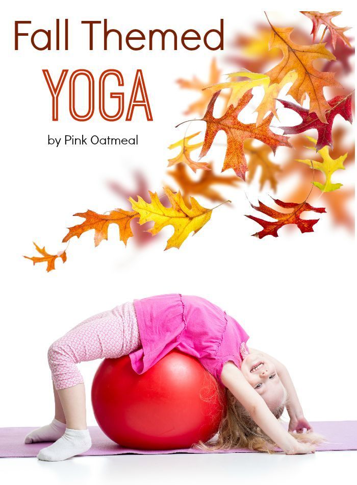 Fall Themed Yoga, I love the different themed yoga poses! - Pink Oatmeal