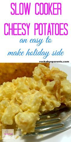 Are you always crazy busy during the holidays? Do you find that you don't have time for things like preparing food for the family holiday dinner? Then this recipe for Slower Cooker Cheesy Potatoes is exactly the side dish you need to make! Click through to get this easy Crock-Pot recipe. Via Rock-A-Bye Parents #slowcooker #crockpot #sidedish