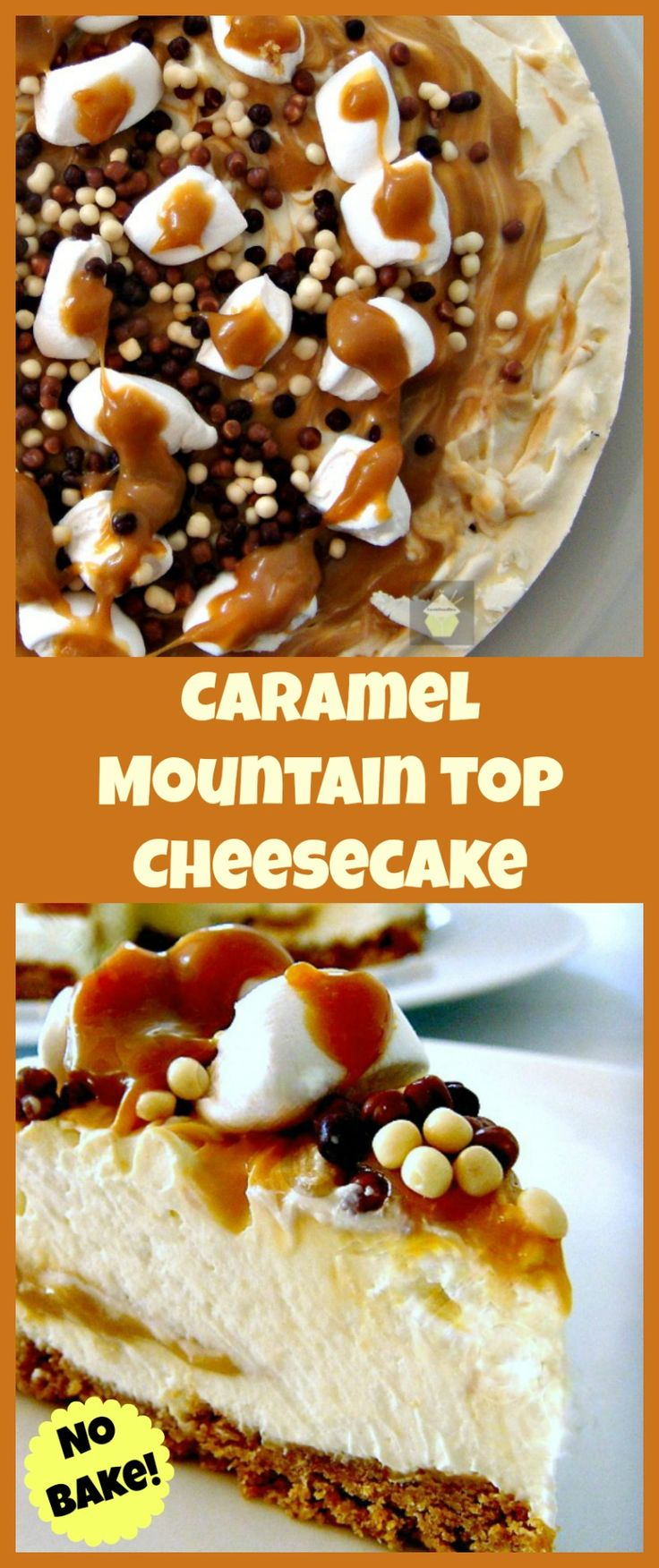 Caramel Mountain Top Cheesecake. No Bake and very easy to make. Come and see what's inside this stunning dessert!