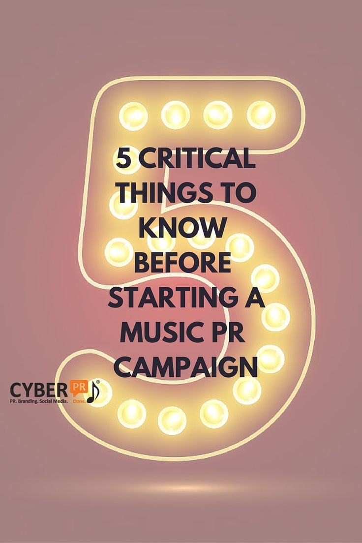 5 Critical Things You Need Before You Start  A Music PR Campaign by Cyber PR