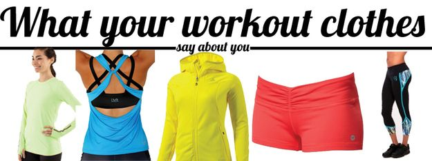 What Your Workout Clothes Say About You - BuzzFeed Mobile
