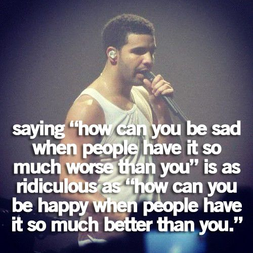 Drake Quotes Tumblr Quotes Cute Quotes Advice Pinterest ...