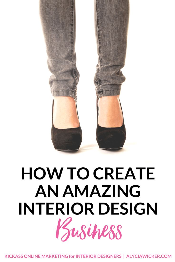 How To Create An Interior Design Business