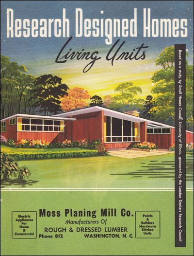 Historic Homes of the Future!      Space age design in the 1950s by the University of Illinois Small Homes Research Council