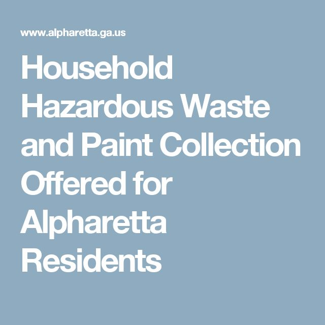 Household Hazardous Waste and Paint Collection Offered for Alpharetta Residents