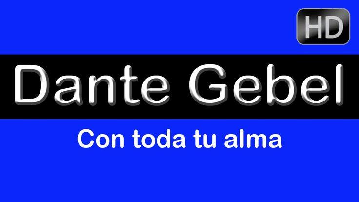 """Dante Gebel """"Con toda tu alma"""" Lo último de Dante Gebel 2014. Video reci..."""