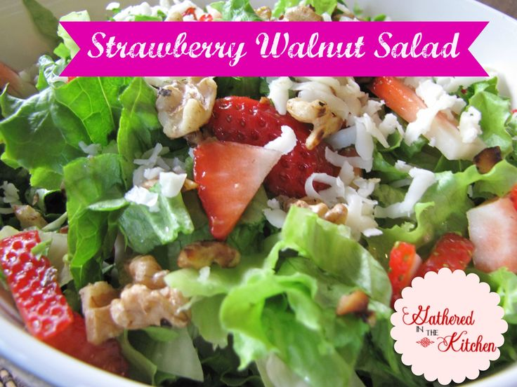 Strawberry Walnut Salad. Super delicious and easy recipe! Great for get-togethers!