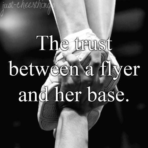 cheerleading tumblr | You have to trust your base and your backspot (if you have one) or ...