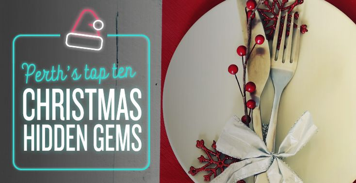 Perth's Top Ten Christmas Hidden Gems #Christmas #Presents #GiftIdeas #Festive #HiddenGems #Blog