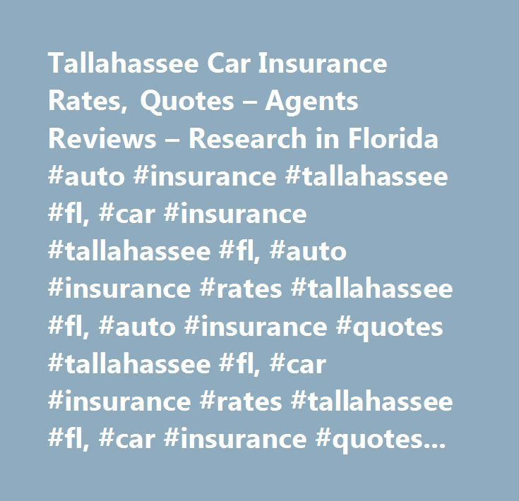Tallahassee Car Insurance Rates, Quotes – Agents Reviews – Research in Florida #auto #insurance #tallahassee #fl, #car #insurance #tallahassee #fl, #auto #insurance #rates #tallahassee #fl, #auto #insurance #quotes #tallahassee #fl, #car #insurance #rates #tallahassee #fl, #car #insurance #quotes #tallahassee #fl,tallahassee #car #insurance,tallahassee #auto #insurance…