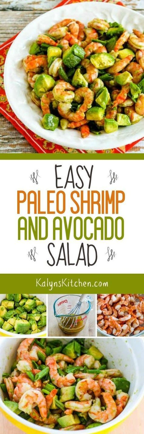 Easy Paleo Shrimp and Avocado Salad is also Whole 30, Low-Carb, Keto, Low-Glycemic, Dairy-free, and Gluten-free and this is delicious any time of year! [found on http://KalynsKitchen.com]