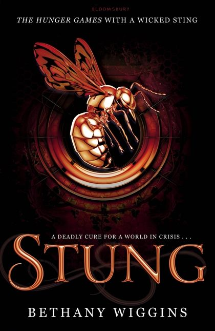 Stung (UK Edition) – Bethany Wiggins | Inspiration ...