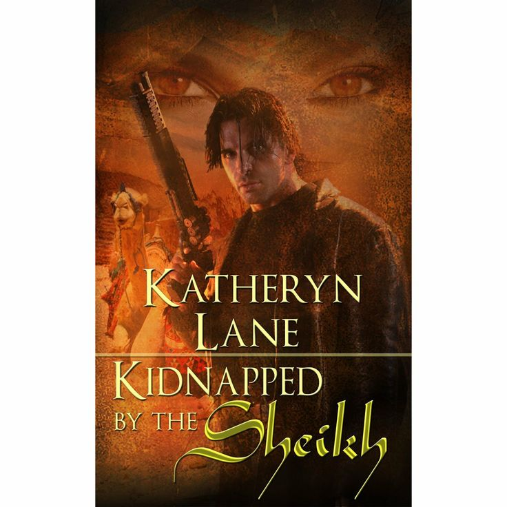 Kidnapped By The Sheikh (Book 1 of The Desert Sheikh) (Sheikh Romance Trilogy) eBook: Katheryn Lane: Amazon.com.au: Kindle Store